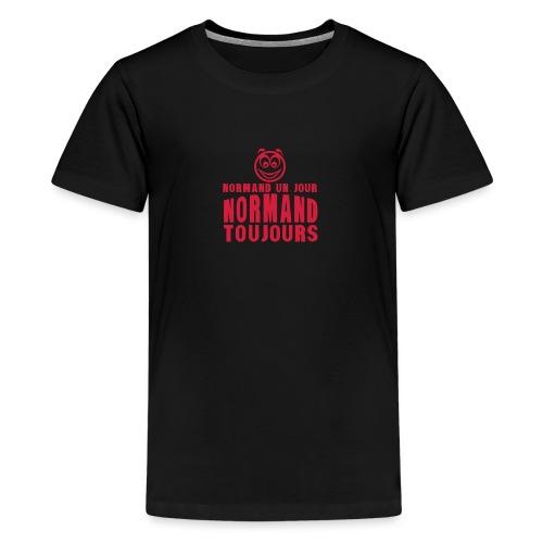 normand un jour toujours face 1 - T-shirt Premium Ado