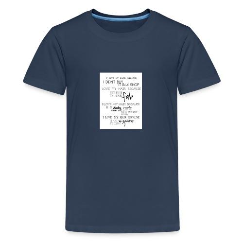 I LOVE MY HAIR - Teenage Premium T-Shirt