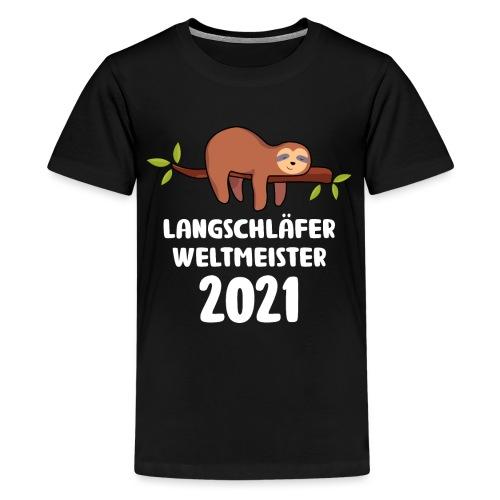Faultier Spruch Schlafen Schlafshirt Geschenk - Teenager Premium T-Shirt