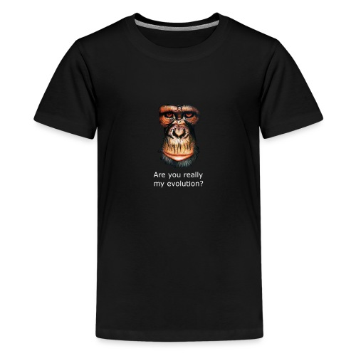 Are you really my evolution? - Teenager Premium T-Shirt