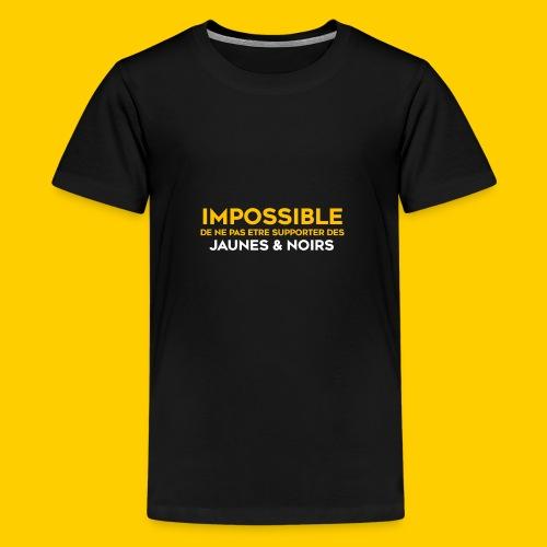 Impossible de ne pas.. Jaunes & Noirs - T-shirt Premium Ado