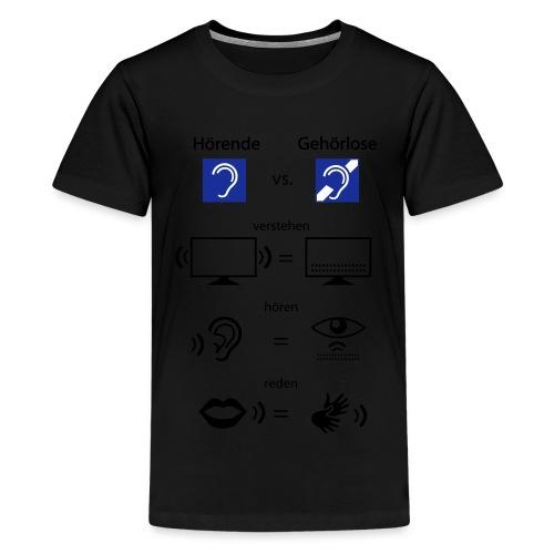 Hörende vs. Gehörlose - Teenager Premium T-Shirt