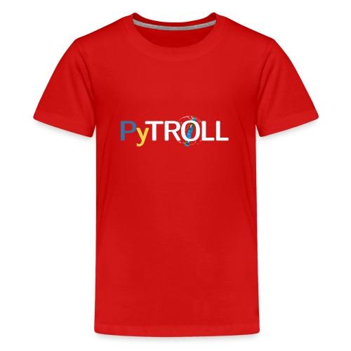 pytröll - Teenage Premium T-Shirt
