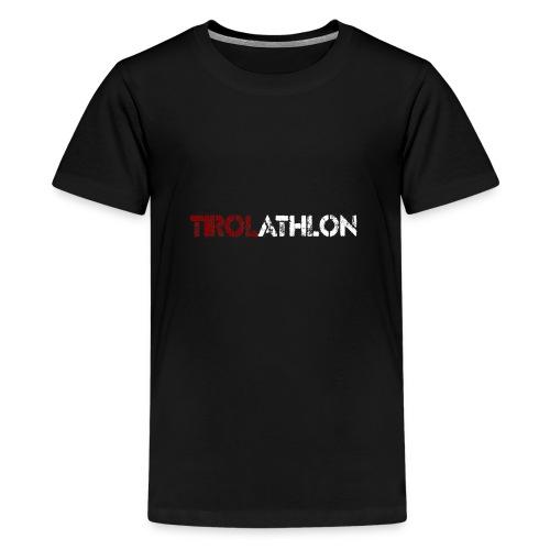 tirolathlonSchriftzug - Teenager Premium T-Shirt