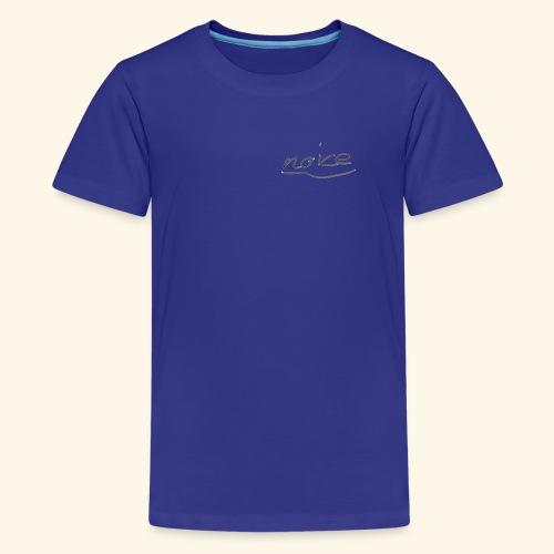 NOICE - Teenager Premium T-Shirt