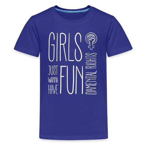 Girls just wanna have fundamental rights - Teenager Premium T-Shirt