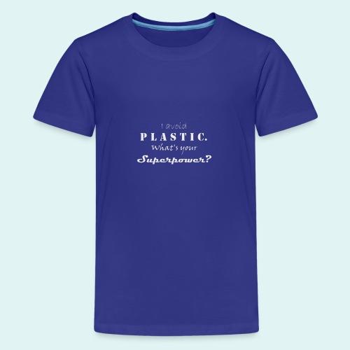 Superpower - Teenager Premium T-Shirt