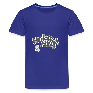 Hoka Hey - Teenager Premium T-Shirt