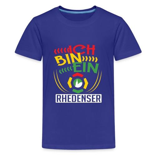 Ich bin ein Rhedenser - Teenager Premium T-Shirt