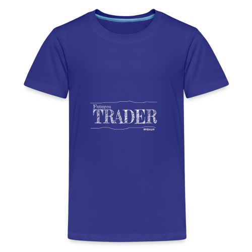 Futures Trader - Teenage Premium T-Shirt