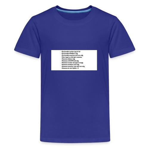 Mamma tröja som gör din mamma glad :) - Premium-T-shirt tonåring