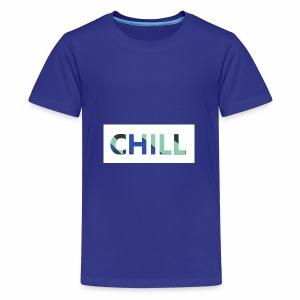 CHILL - Teenager Premium T-Shirt
