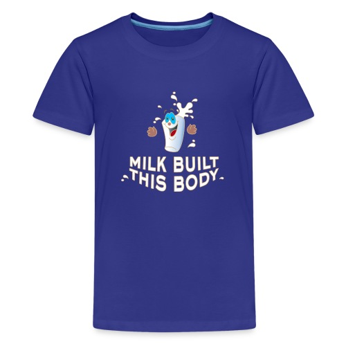 Milk built this body Milch Kaffee Sahne Schokolade - Teenager Premium T-Shirt