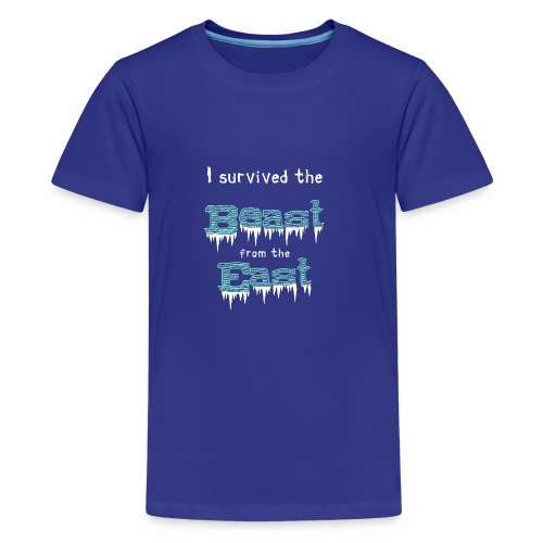 I survived the Beast from East! - Teenage Premium T-Shirt