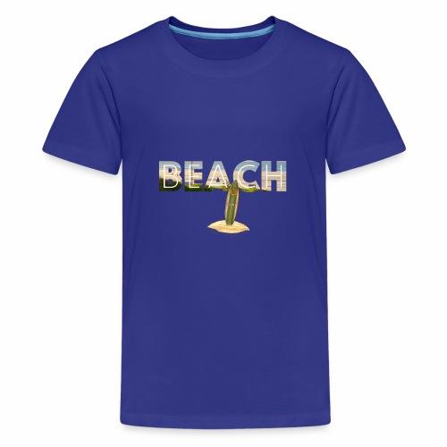 BEACH 1 - Teenager Premium T-Shirt
