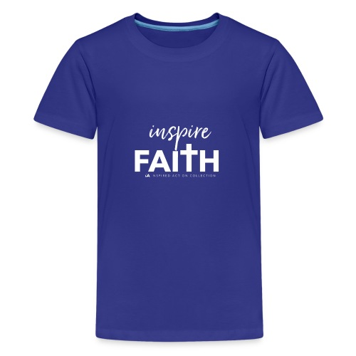 inspire faith white - Teenager Premium T-shirt