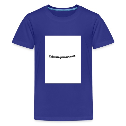 Nofckn - Teenager Premium T-Shirt