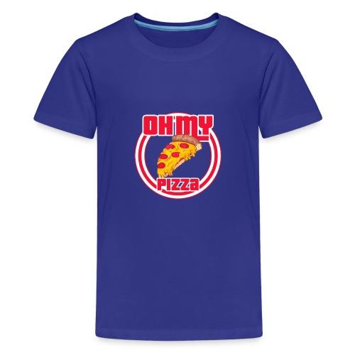 Oh my pizza - Camiseta premium adolescente