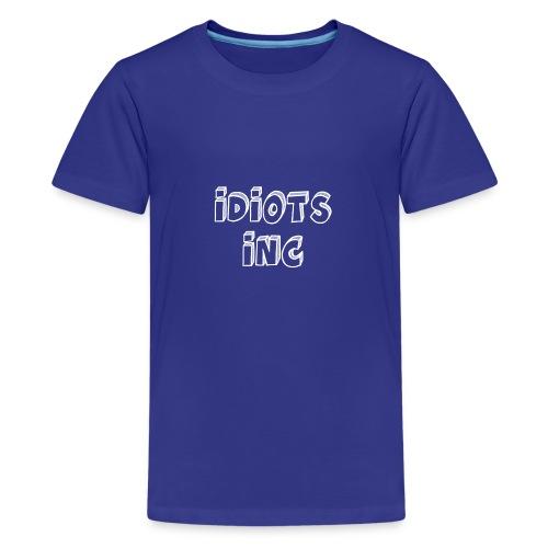 IdiotsInc Shirt - Teenage Premium T-Shirt