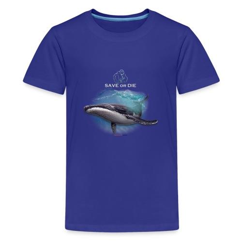 save or die Whale - T-shirt Premium Ado