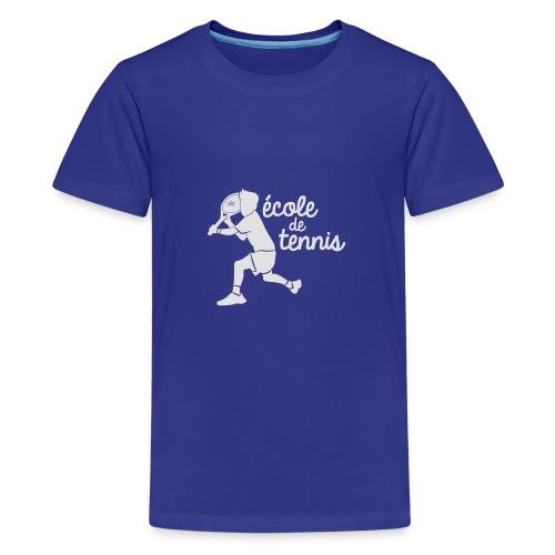 ECOLE DE TENNIS - T-shirt Premium Ado