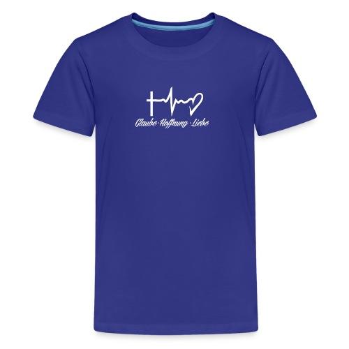 Glaube Hoffnung Liebe - Teenager Premium T-Shirt