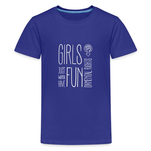 Girls just wanna have fundamental rights - Teenager Premium T-Shirt