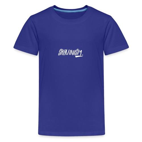 Shavinism logo white - Teenage Premium T-Shirt