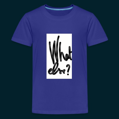 What else - T-shirt Premium Ado