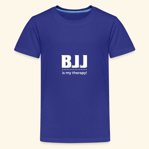 BJJ is my Therapy - Teenager Premium T-Shirt