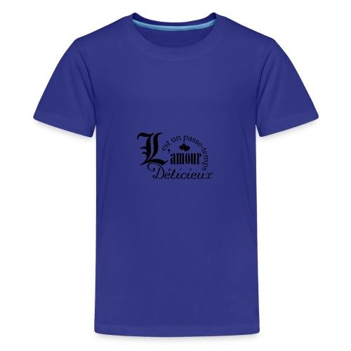 l amour est un passetemps - T-shirt Premium Ado