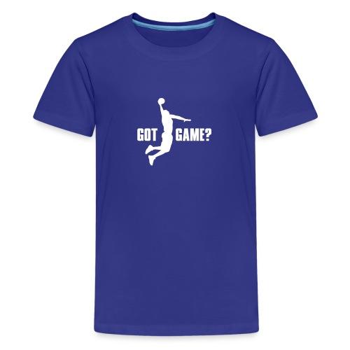 Got Game Dunk Basketball - Teenager Premium T-Shirt