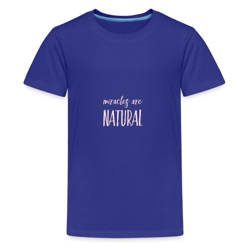 Daniela Elia Design - Miracles are natural - Teenager Premium T-Shirt