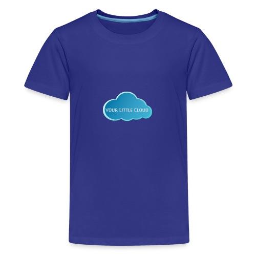 Your Little Cloud - Teenage Premium T-Shirt