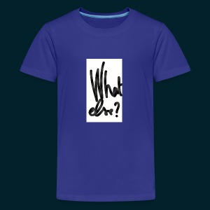 What else - T-shirt Premium Ado