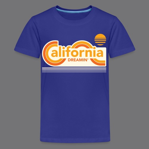 CALIFORNIA DREAMIN Tee Shirts - Teenage Premium T-Shirt