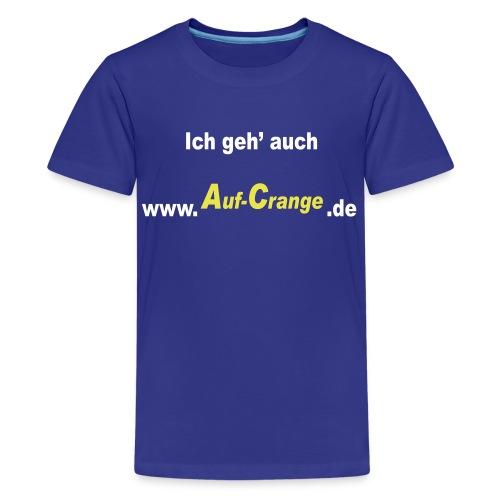 aufcrange - Teenager Premium T-Shirt