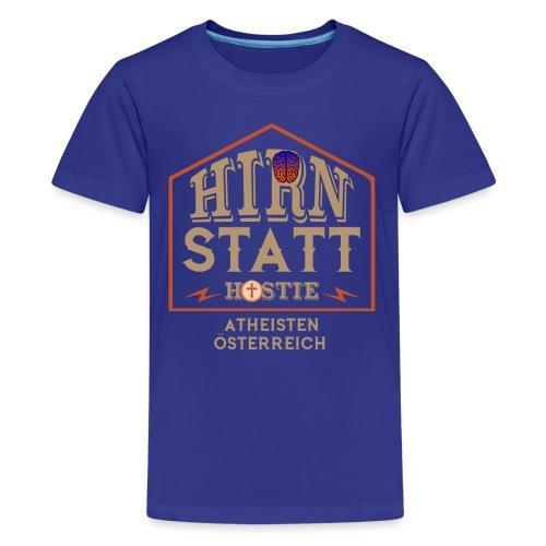 Hirn statt Hostie - Teenager Premium T-Shirt