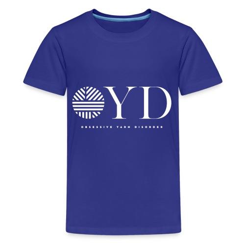 obsessive yarn disorder - OYD - Teenager Premium T-Shirt