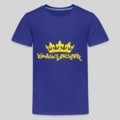 Königstochter m. Krone über der stylischen Schrift - Teenager Premium T-Shirt