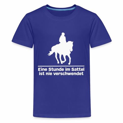 Reiten Pferde Pferdesprüche T-Shirt Pferdemädchen - Teenager Premium T-Shirt