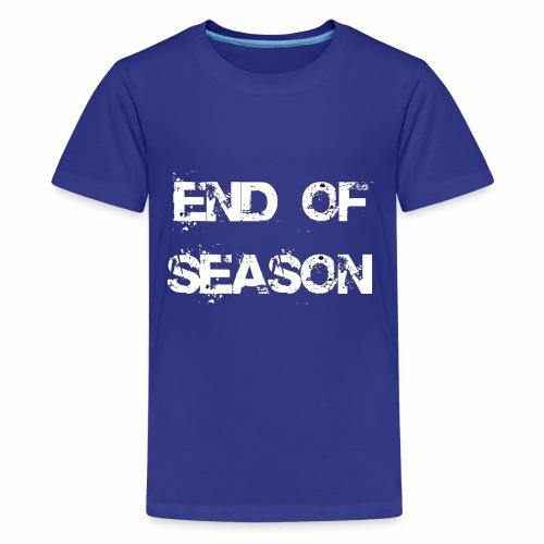 End of season - Teenager Premium T-Shirt