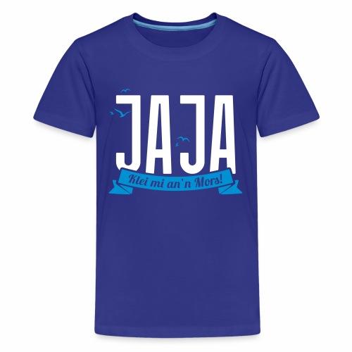 Ja Ja - Klei mi an'n Mors - Teenager Premium T-Shirt