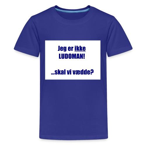 Ludoman_DK-jpg - Teenage Premium T-Shirt