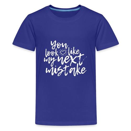Mistake - T-shirt Premium Ado