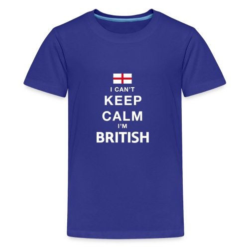 I CAN T KEEP CALM british - Teenager Premium T-Shirt