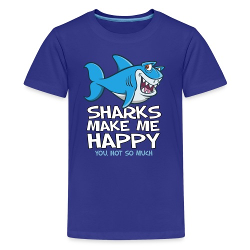 Sharks make me happy - Haifisch - Teenager Premium T-Shirt