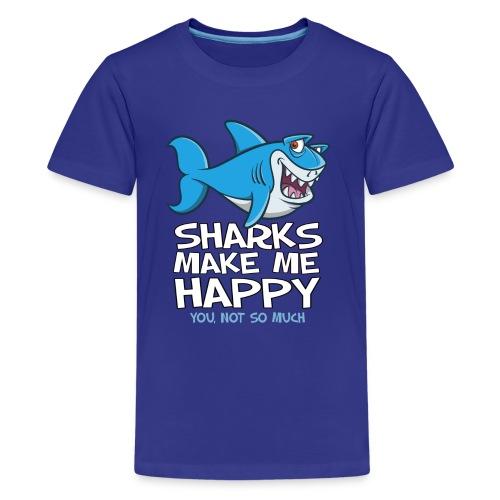 Sharks make me happy - Haifisch - Teenager Premium T-Shirt