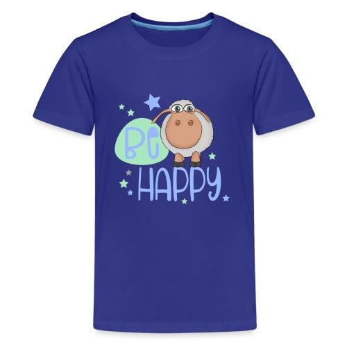 Be happy Schaf - Glückliches Schaf - Glücksschaf - Teenager Premium T-Shirt