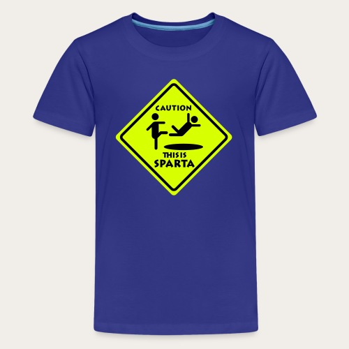 CAUTION THIS IS SPARTA - Teenager Premium T-Shirt